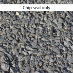 chip seal only